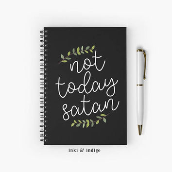 Not Today Satan - Spiral Notebook With Lined Paper, A5 Writing Journal, Diary, Floral Quote Notebook, Christian, Faith