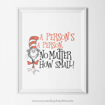 Dr. Seuss A person's a Person No Matter...Printable Wall Art Print Printable Quote Decor print home decor typography Dr. SEUSS 8x10inch.