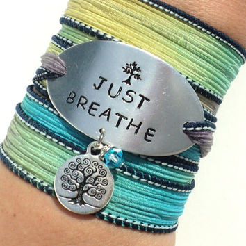 Just Breathe Silk Wrap Bracelet Tree Yoga Jewelry Hand Stamped Unique Engraved Gift For Her Mother Daughter Stocking Stuffer Item K86