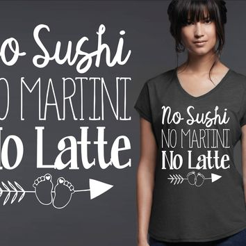 No Sushi No Martini No Latte Maternity T-shirt