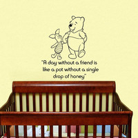 Housewares Winnie the Pooh A Day Without A Friend Kids Nursery Children Wall Vinyl Decal Sticker Quote Art V220