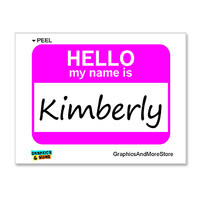 Kimberly Hello My Name Is Sticker
