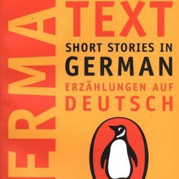 Short Stories in German, Erzahlungen Auf Deutsch: New Penguin Parallel Text