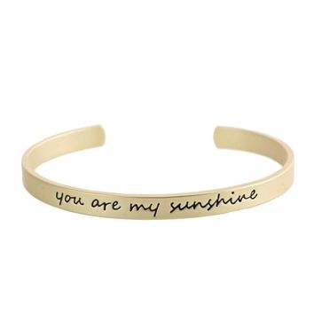You Are My Sunshine Script Cuff Bracelet