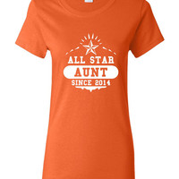 ALL STAR AUNT Since 2014 Great Sister Gift Aunt T Shirt Customized with Your Date All Star Aunt T Shirt Makes Great Gift T Shirt
