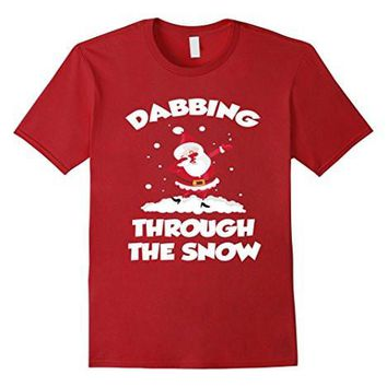 Cute Dabbing Through The Snow T Shirt Funny Santa Has Swag
