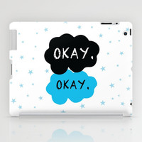 The Fault in My Stars - Okay. Okay. iPad Case by Kate