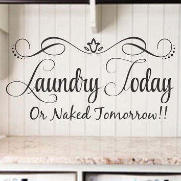 Laundry Today Or Naked Tomorrow! Laundry Room Decor Laundry Quo  sc 1 st  Wanelo & Best Wall Decal Laundry Products on Wanelo