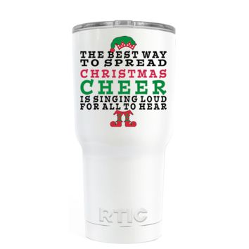 RTIC The Best Way to Spread Christmas Cheer on White 20 oz Tumbler Cup