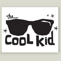 The Cool Kid Art Print by michaelaschuett on BoomBoomPrints
