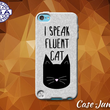 I Speak Fluent Cat Quote Kitty Head Whiskers Funny Tumblr Custom Case For iPod Tough 4th Generation Gen And iPod Touch 5th Generation Gen