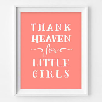 Thank Heaven for Little Girls - Twins Nursery Wall decor, coral nursery decor, twins nursery art , twins baby gifts, PRINTABLE art
