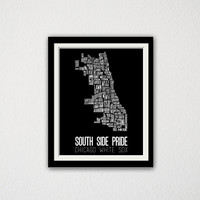 "Chicago White Sox. South Side Pride. Neighborhood Map. Chicago, Illinois. Bar Poster. Gift Idea. Sports Fan. Typography. 11x14"" Print."