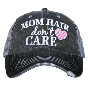 Mom Hair Don't Care - HAT - Ruffles with Love - RWL