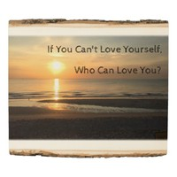 Sunrise If You Can't Love Yourself Quote Positive Wood Panel