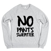 No Pants Sweater-Unisex Heather Grey Sweatshirt
