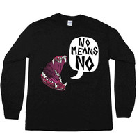 No Means No Mouth -- Unisex Long-Sleeve