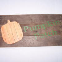 Rustic Wood Sign, Hand Painted Orange Pumpkin Patch, Halloween, Fall Decor, November, Autumn, Barn Wood, October,