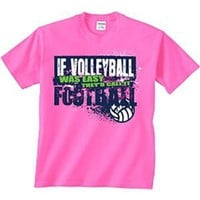 Amazon.com: Image Sport Volleyball T-Shirt: If Volleyball Was Easy: Sports & Outdoors