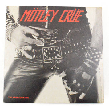 Vintage 80s Mötley Crüe Too Fast For Love Album Record Vinyl LP