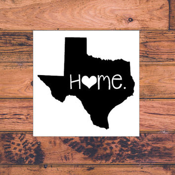 Texas home decal texas decal homestate decals love sticker love decal