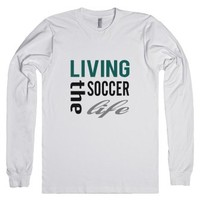 Skreened Living The Soccer Life LS Tee-Unisex White T-Shirt