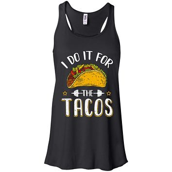 I Do It For The Tacos Funny Exercise Workout