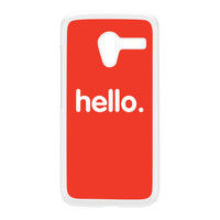 Hello White Hard Plastic Case for Moto X by textGuy