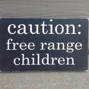 Free range children wood sign