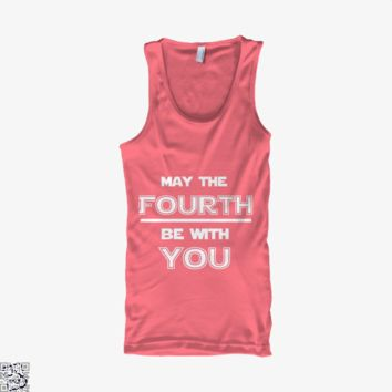 May The Fourth Be With You Star War, Independence Day Tank Top