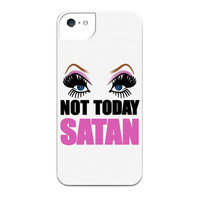 NOT TODAY SATAN IPHONE CASE