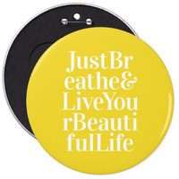 Breathe Positivity Inspiring Quote Yellow Button