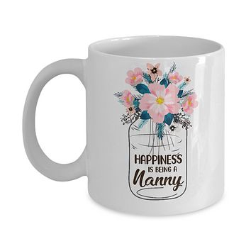 Happiness Is Being Nanny Life Flower Nanny Gifts Mug