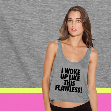 I Woke Up Like This Flawless ladies' flowy tanktop