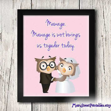 Mawage, Impressive Clergyman Quote, Princess Bride, Fun Owl Bride and Groom, Humorous Quote, Wedding Sign, by Main Street Printables