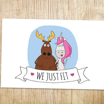 Anniversary Card. Anniversary Day Card - We Just Fit. Love Card. Unicorn. Moose. Funny valentines day card. Boyfriend Card. Husband Card.