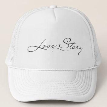 Love story trucker hat
