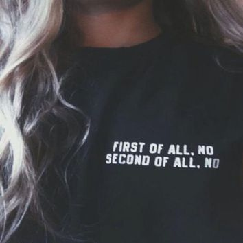 First of all no printed tshirt
