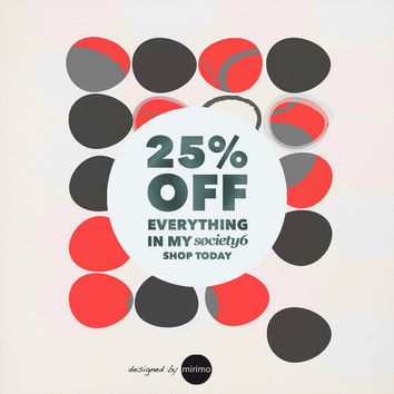 BIG PROMO!! by mirimo | Society6