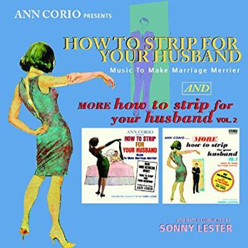 Ann Corio Presents: How to Strip for Your Husband