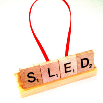 Sled Ornament - Scrabble Ornament - Scrabble Tile Gift - Wood Ornament  - Scrabble Letter Art - Upcycled Ornament - Winter Ornament