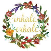Inhale Exhale Print / Yoga Print / Calligraphy Print / 6x6, 8x8, 10x10 / Quote Print / Square Print /  Wreath Wall Art / Watercolor Wreath