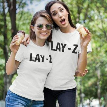 Lay Z Funny Tumblr T-shirt Lazy Cotton Fashion Christmas GIft 90S women fashion slogan summer vintage quote tees grunge tops