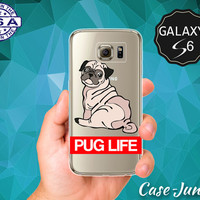 Pug Life Thug Life Quote Dog Puppy Doggy Cartoon Funny Case for Clear Rubber Samsung Galaxy S6 Galaxy S6 Edge Galaxy S7 and S7 Edge