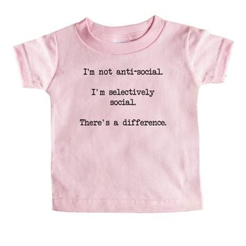 I'm Not Anti-social I'm Selectively Social There's A Difference Baby Tee