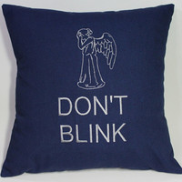 SALE Don't Blink Dr Who inspired Embroidered Pillow Case Cover