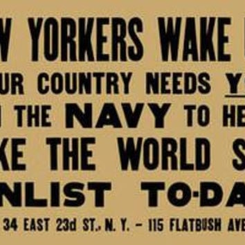 New Yorkers wake up!! Your country needs you in the Navy to help make the world safe--Enlist to-day: Fine art canvas print (12 x 18)