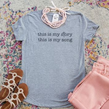 This is my Story, This is my Song Triblend Short Sleeve Shirt