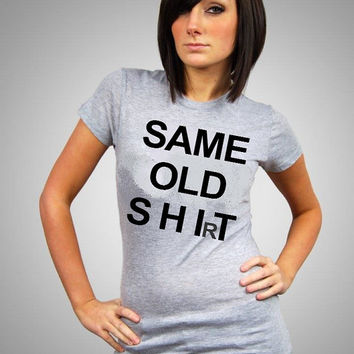 Same old chic shi(r)t - Unisex T-shirt - Graphic Tshirt Célfie T-shirt Céline Shirt Paris Fashion
