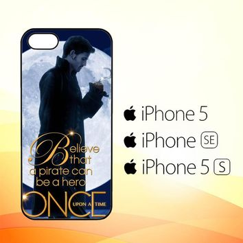 Once Upon a Time Captain Hook Believe F0542  iPhone 5|5S|SE Case
